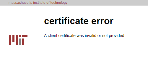a client certificate was invalid or not provided.