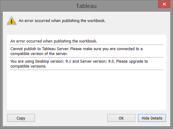 Tableau Publishing Error - newer Desktop version